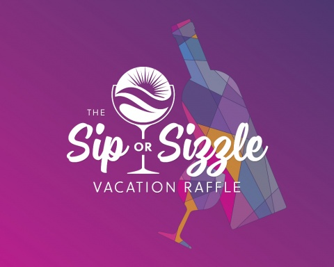 The Sip or Sizzle Vacation Raffle